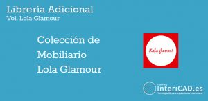 Librerías InteriCAD T6 – Lib Adicional Lola Glamour