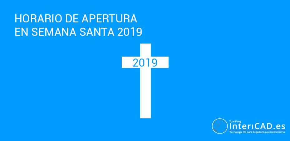 Horario de apertura en Semana Santa 2019