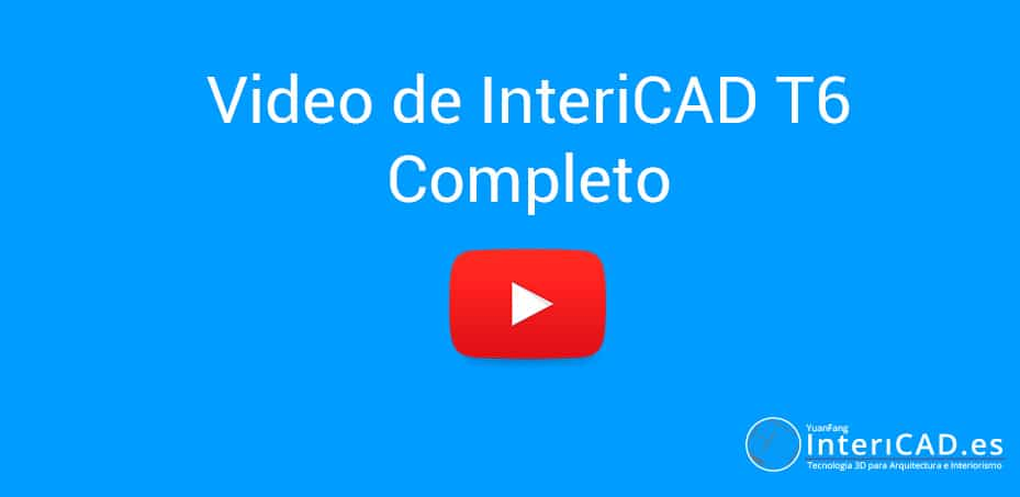 Video de InteriCAD T6, diseño completo en 15 minutos