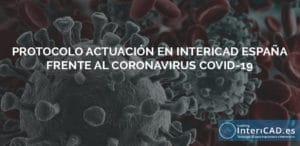 Protocolo frente al COVID-19 en InteriCAD España